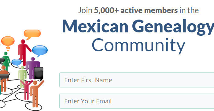 Five Reasons to Join the Mexican Genealogy Mailing List