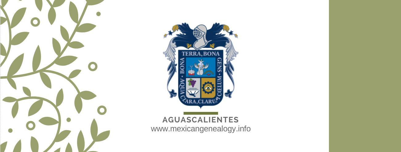 Genealogy Resources for Aguascalientes Mexico