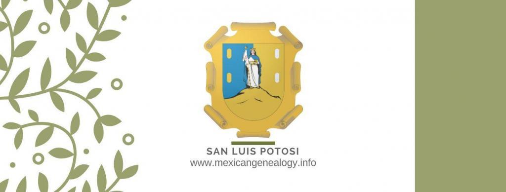 Genealogy Resources for San Luis Potosi