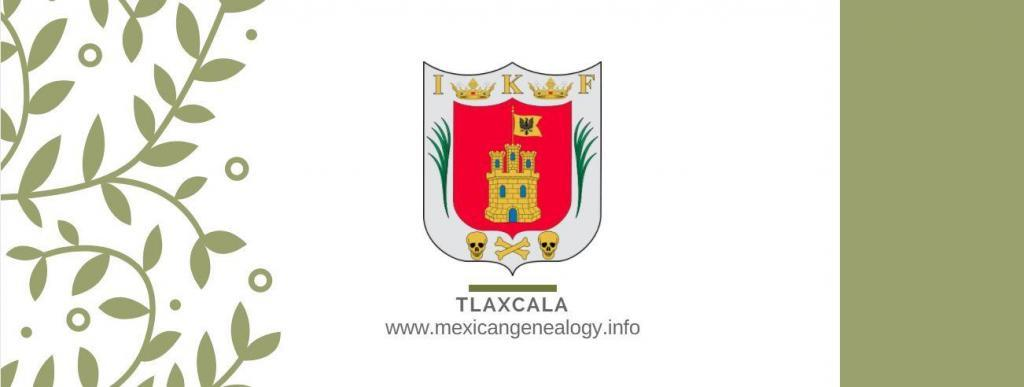 Genealogy Resources for Tlaxcala