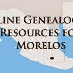 Morelos, Mexico Online Genealogy Resources