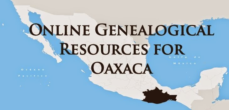 Oaxaca, Mexico Online Genealogy Resources