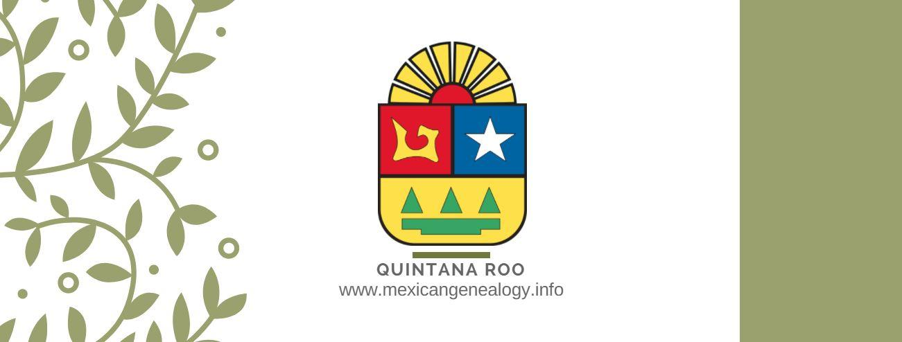Genealogy Resources for Quintana Roo