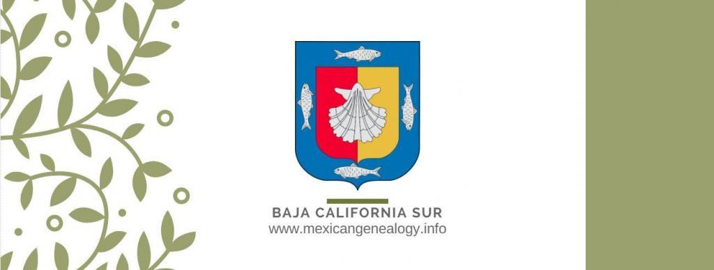 Genealogy Resources for Baja California Sur Mexico