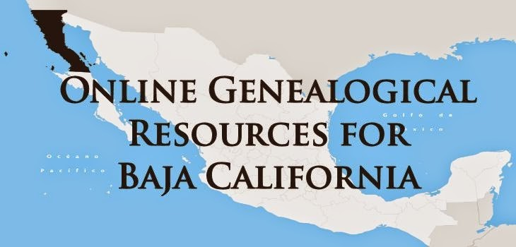 Baja California, Mexico Online Genealogy Resources
