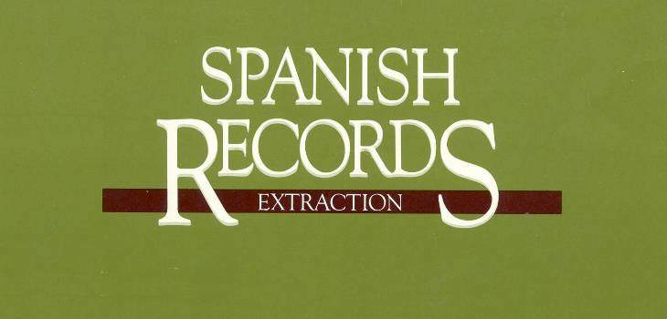 Spanish Records Extraction An Instructional Guide