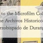 Collection of the Archivos Historicos del Arzobispado de Durango